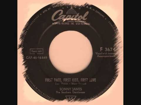 Sonny James - First Date First Kiss First Love