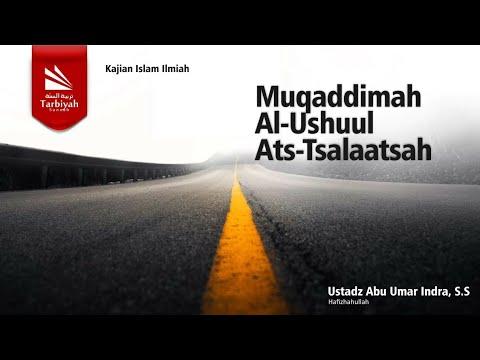Syarh Al Ushul Ats Tsalatsah | Ustadz Abu Umar Indra