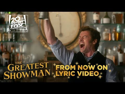 "Download The Greatest Showman | ""From Now On""   
