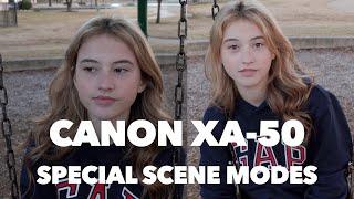 02. Canon XA-50 and XA-55 | Special Scene Modes (2021)