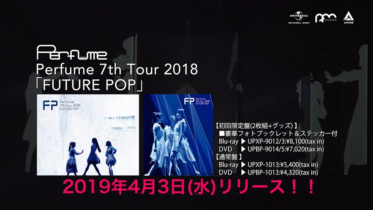 Perfume - 新譜「Perfume 7th Tour 2018 「FUTURE POP」」Live DVD/Blu-ray 2019年4月3日発売予定 Teaser映像を公開 thm Music info Clip