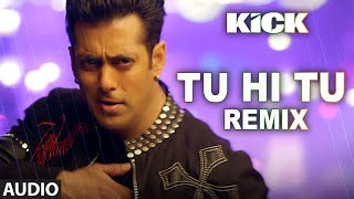 download lagu Tu Hi Tu - Remix Full  Song  gratis