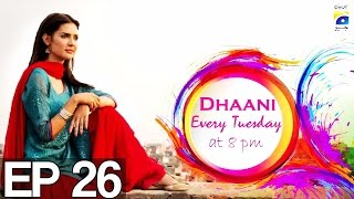 Dhaani - Episode 26 | Har Pal Geo