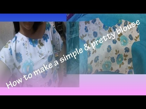How to make a very Easy blouse ♥