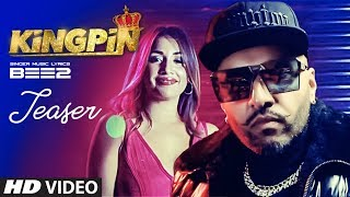 Song Teaser ► Kingpin | BEE 2 | Releasing on 21 January 2019 | New Punjabi Songs