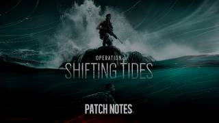Shifting Tides Patch Notes - Smoke Changes - Jakal Changes - Rainbow Six Siege
