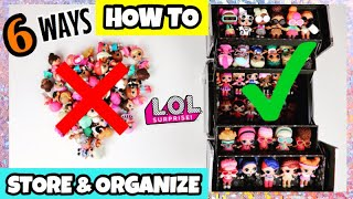 6 GENIUS WAYS HOW TO STORE & ORGANIZE YOUR LOL SURPRISE DOLLS!! PART 2