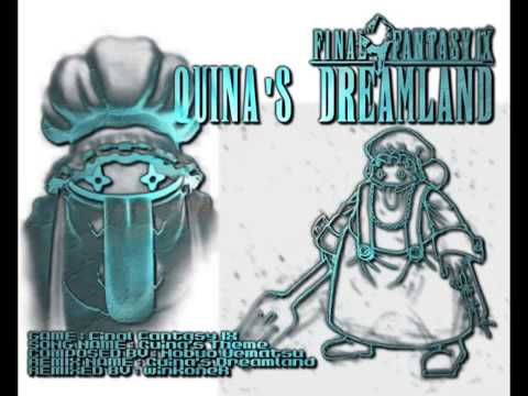 Final Fantasy 9 - Quina's Dreamland ( Quina Quen Theme Remix )
