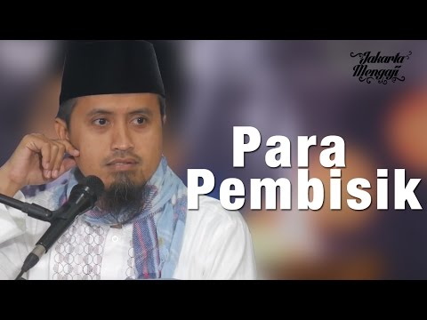 Ceramah Agama: Para Pembisik - Ustadz Abdullah Zaen, MA.