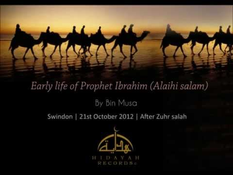 Early life of Prophet Ibrahim (Alaihi salam)