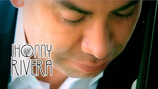 Jhonny Rivera -No Hay Por que Esperar  (Video Oficial)