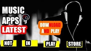 Top 4 Best Music Apps  Download Songs 320kbps   For All Android Devices!