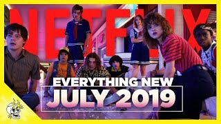 Everything New on Netflix July 2019   Flick Connection