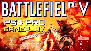 Battlefield 5: New PS4 Pro Multiplayer Gameplay