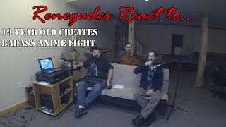 Renegades React to... 19-Year-Old Kid Creates Badass Fighting Anime