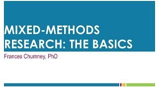 Mixed Methods Research: The Basics