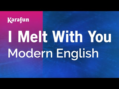 Karaoke I Melt With You - Modern English *