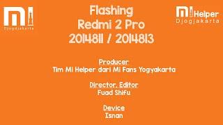 Flashing Redmi 2 Pro - Mi Helper Yogyakarta