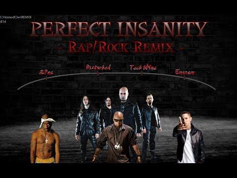 Eminem, 2Pac, Tech N9ne & Disturbed - Perfect Insanity [Rap/Rock REMIX]