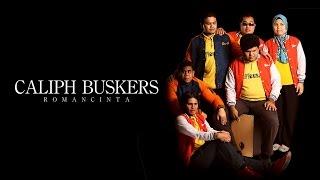 """Romancinta"" - CALIPH BUSKERS (Official MTV LIRIK)"