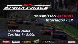 AO VIVO - SPRINT RACE - Corrida 1 Etapa Interlagos (SP) - Sábado 20/04 9:00h