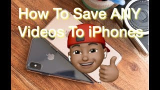 How Save To Any Video To Your iPhone
