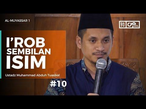 Al-Muyassar (10) : I'rob Sembilan Isim - Ustadz M Abduh Tuasikal