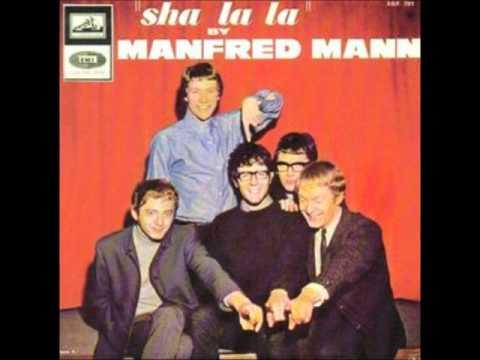 Manfred Mann - Sha La La