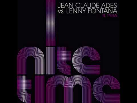 Jean Claude Ades Vs. Lenny Fontana - Nite Time (Vision Factory mix)