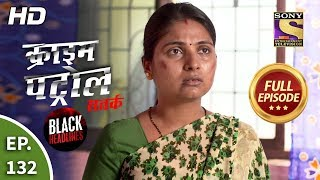 Crime Patrol Satark Season 2 - Ep 132 - Full Episode - 15th January, 2020