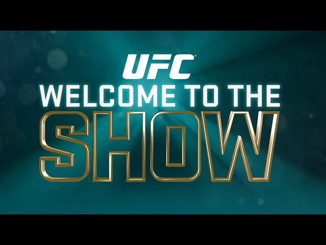 UFC: Welcome to the Show Event