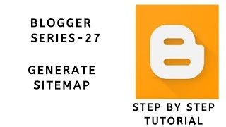 How to Generate and Submit Sitemap to Google Search Console | Blogger Series #27 | Tamil