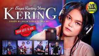 Download lagu BAGAI RANTING YANG KERING | KENTRUNG VERSION | KALIA SISKA ft SKA 86