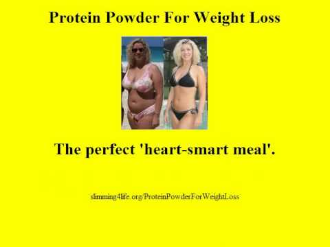 Protein Powder For Weight Loss - Heart Healthy Protein Powder For Weight Loss