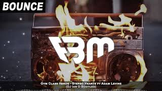Gym Class Heros - Stereo Hearts ft Adam Levine (DJ Ian D Bootleg) | FBM