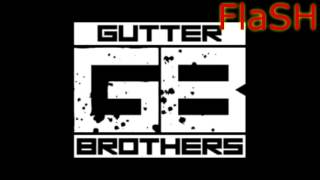 gutter brothers House Of Ill Repute