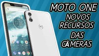 Moto One CONHEÇA os NOVOS RECURSOS das Câmeras