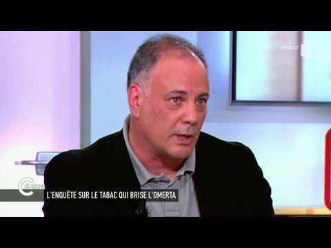 """Un journaliste dénonce la """"mafia du tabac"""" - C à vous - 14/05/2015"""