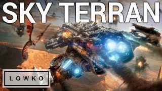 StarCraft 2: LATE GAME SKY TERRAN?!