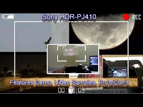Sony HDR PJ410 Camcorder full review, video samples, Pro's/Con's