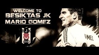 "Mario Gomez The Way Of Destiny "" Trailer "" ( All Beşiktaş Goals )"