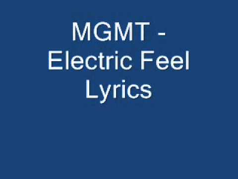 MGMT - Electric Feel Lyrics