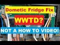 #DometicRefrigeratorRepair & New Circuit Board Install