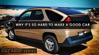 Why is It So Hard to Make a Good Car?