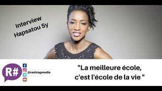 P1 / Entrepreneuriat, Canal Plus, réseaux sociaux : l'Interview d'Hapsatou Sy