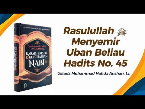 Rasulullah ﷺ Menyemir (Uban Beliau) - Hadits No. 45 - Ustadz Muhammad Hafizh Anshari
