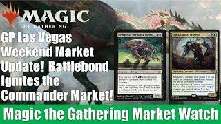 MTG Market Watch: GP Las Vegas Weekend Market Update! Battlebond Ignites The Commander Market!