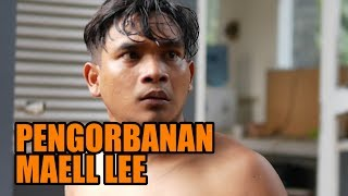 PENGORBANAN MAELL LEE