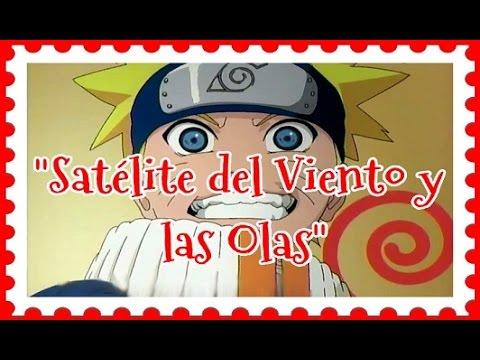 Satélite Del Viento Y Las Olas Fandub Latino {Namikaze Satellite - Naruto}
