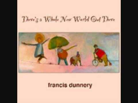 Let Us All Go Francis Dunnery